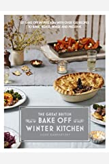 Great British Bake Off: Winter Kitchen Kindle Edition