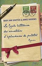 Le Cercle littéraire des amateurs d'épluchures de patates (Hors collection) (French Edition)