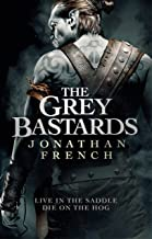 The Grey Bastards (The Lot Lands) (English Edition)