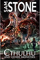 Cthulhu and Other Monsters Kindle Edition