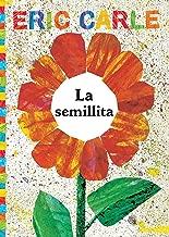 La semillita (The Tiny Seed) (The World of Eric Carle) (Spanish Edition)