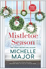 Mistletoe Season (The Carolina Girls) Kindle Edition