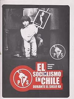 El socialismo en Chile durante el siglo XX (Spanish Edition)