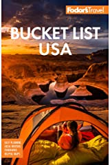 Fodor's Bucket List USA: From the Epic to the Eccentric, 500+ Ultimate Experiences (Full-color Travel Guide) Kindle Edition