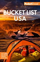 Fodor's Bucket List USA: From the Epic to the Eccentric, 500+ Ultimate Experiences (Full-color Travel Guide)