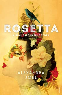 Rosetta: A Scandalous True Story (English Edition)