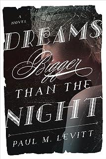 Dreams Bigger Than the Night: A Novel (English Edition)