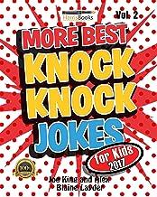 More Knock Knock Jokes for Kids: Hilarious Knock Knock Jokes for Kids
