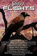 Short Flights (of the Imagination) Kindle Edition