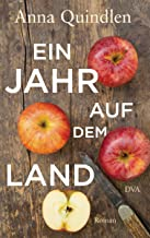 Ein Jahr auf dem Land: Roman (German Edition)