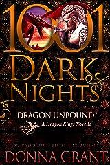 Dragon Unbound: A Dragon Kings Novella Kindle Edition