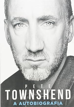 Pete Townshend: A autobiografia