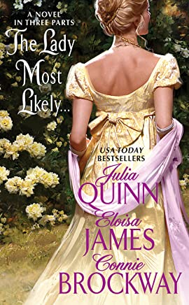 The Lady Most Likely...: A Novel in Three Parts (English Edition)