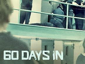 60 Days In, Season 1