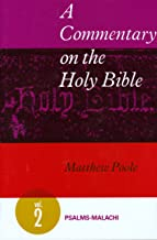 A Commentary on the Holy Bible, Volume: Psalms-Malachi