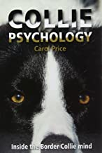 Collie Psychology: Inside the Border Collie mind