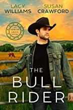The Bull Rider: Sawyer Creek Homecoming