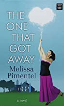 The One That Got Away (Premier Romance)