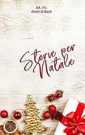 Storie per Natale: Buck e il Terremoto - Christmas Edition