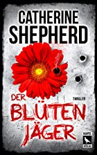 Coverbild von Der Blütenjäger, von Catherine Shepherd