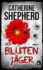 Coverbild von Der Blütenjäger, von Catherine Shepherd