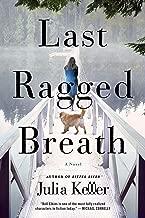 Last Ragged Breath: A Novel (Bell Elkins Novels Book 4)
