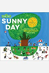 Sunny Day: A Celebration of the Sesame Street Theme Song Kindle Edition