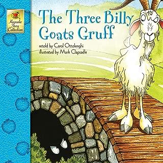 The Three Billy Goats Gruff - Classic Children's Fairy Tale Keepsake Stories, Pre K - 3