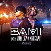 Bami (feat. Khaligraph Jones)