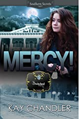 MERCY!: A Southern Secret (Switched Series Book 3) Kindle Edition
