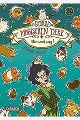 Die Schule der magischen Tiere 10: Hin und weg! Kindle Ausgabe