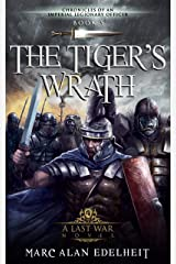 The Tiger's Wrath (Chronicles of An Imperial Legionary Officer Book 5) Kindle Edition