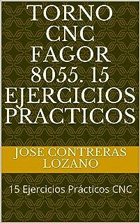 10 Mejor Cnc Fagor 8055 de 2020 – Mejor valorados y revisados
