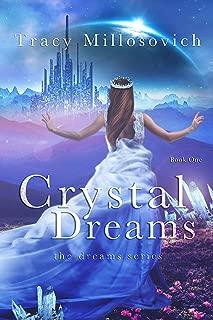 Crystal Dreams: Book One (The Dreams Series 1)