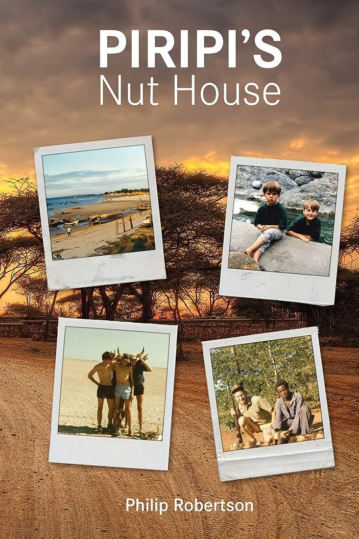 是正シャトル気づかないPiripi's Nut House (English Edition)
