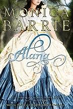Alana: An Epic Post Civil War Historical Romance (Sisters of War Book 1)