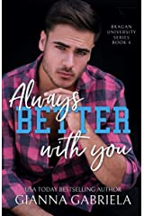 Better With You, Always (Bragan University Series Book 4) Kindle Edition
