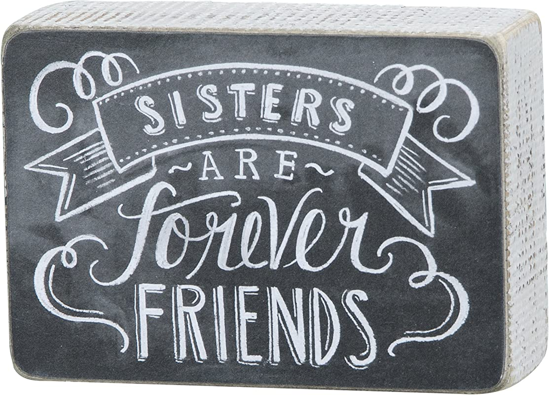 Primitives By Kathy Chalk Sign 3 5 Inch By 5 Inch Sisters Forever