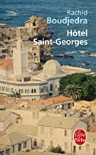 Hôtel Saint-Georges (Litterature & Documents) (French Edition)