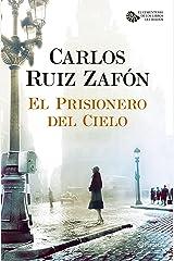 El Prisionero del Cielo (Autores Españoles e Iberoamericanos nº 3) (Spanish Edition) Format Kindle