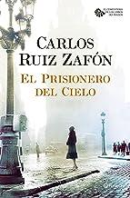 El Prisionero del Cielo (Autores Españoles e Iberoamericanos nº 3) (Spanish Edition)