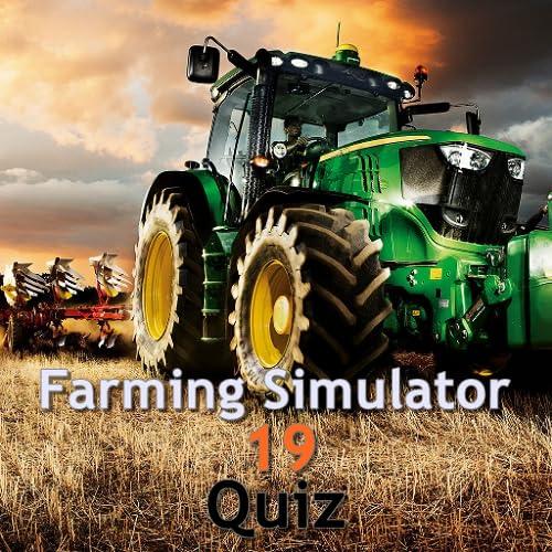 Farming Simulator 19 Quiz
