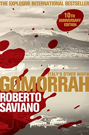 Gomorrah: Italy's Other Mafia (Picador Classic Book 92) (English Edition)