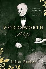 Wordsworth: A Life Kindle Edition