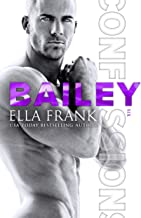 Confessions: Bailey (Confessions Series Book 6) (English Edition)