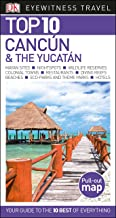 Top 10 Cancun and the Yucatan (Pocket Travel Guide)