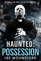 Haunted: Possession Kindle Edition
