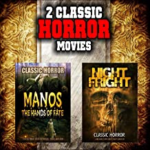Classic Horror Movie Double Bill: Manos: The Hands of Fate and Night Fright