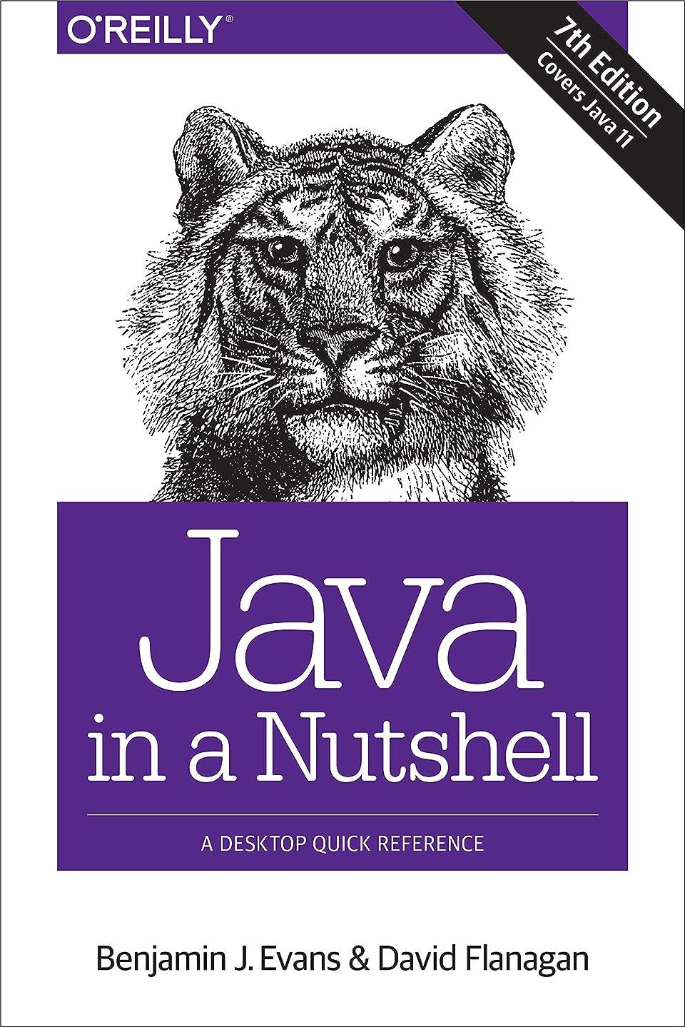 磁器泣き叫ぶ見習いJava in a Nutshell: A Desktop Quick Reference (English Edition)