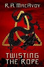 Twisting the Rope (Black Dragon Book 2)